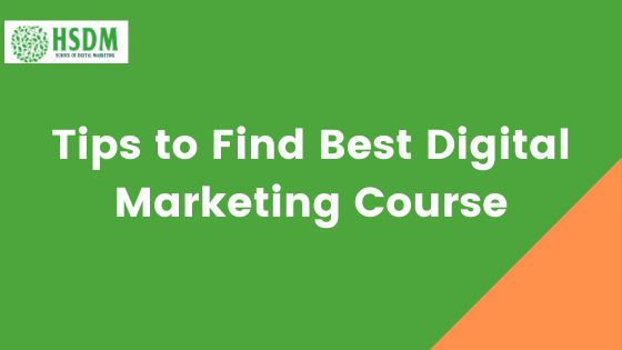 Tips to Find Best Digital Marketing Course